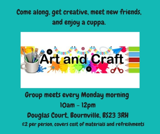 community arts and craft groupmeets every monday morning 10am - 12pmdouglas court, bournville, bs23 3rh